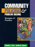 Community Policing and Problem Solving 9780132946872