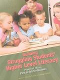 Building Struggling Students' Higher Level Literacy 9780872076877