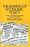 The Making of Economic Policy 9780312506889
