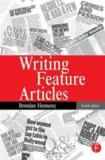 Writing Feature Articles 9780240516912