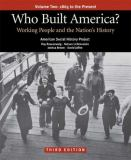 Who Built America? 3rd Edition