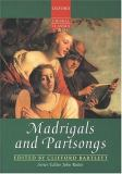 Madrigals and Partsongs 9780193436947