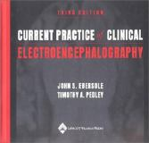 Current Practice of Clinical Electroencephalography 9780781716949
