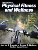 Physical Fitness and Wellness 3rd Edition