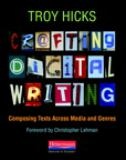 Crafting Digital Writing 1st Edition