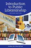 Introduction to Public Librarianship 2nd Edition