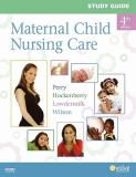 Study Guide for Maternal Child Nursing Care 9780323066976