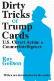 Dirty Tricks or Trump Cards 9780765806994