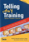Telling Ain't Training 2nd Edition