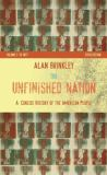The Unfinished Nation - A Concise History of the American People, 1877 9780073307015