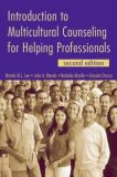 Introduction to Multicultural Counseling for Helping Professionals 2nd Edition
