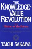 The Knowledge-Value Revolution 9784770017024