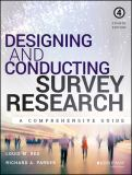 Designing and Conducting Survey Research 4th Edition
