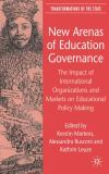 New Arenas of Education Governance 9780230007031