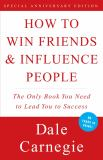 How to Win Friends and Influence People 9780671027032