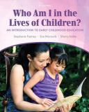 Who Am I in the Lives of Children? 9780132657044