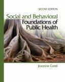 Social and Behavioral Foundations of Public Health 2nd Edition
