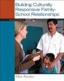 Building Culturally Responsive Family-School Relationships 2nd Edition