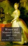 Women and Material Culture, 1660-1830 9780230007055
