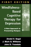 Mindfulness-Based Cognitive Therapy for Depression 9781572307063