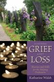 Grief and Loss 2nd Edition