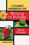 A Student Handbook for Writing in Biology 9780716767091