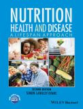 Nutrition, Health and Disease 9781118907092