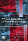 Physical Chemistry for the Biomedical Sciences 9780748407095
