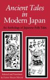 Ancient Tales in Modern Japan 9780253307101