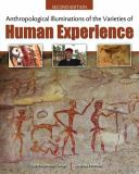 Anthropological Illuminations of the Varieties of Human Experience 2nd Edition