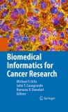 Biomedical Informatics for Cancer Research 9781441957122
