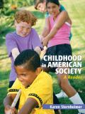 Childhood in American Society