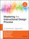 Mastering the Instructional Design Process 5th Edition