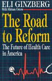 The Road to Reform 9780029117156