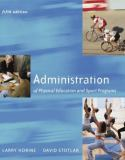 Administration of Physical Education and Sport Programs 9780072557169