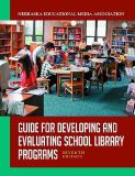 Guide for Developing and Evaluating School Library Programs 7th Edition