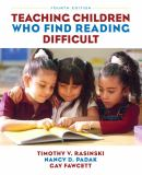 Teaching Children Who Find Reading Difficult 4th Edition