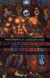Fragments of a Golden Age 9780822327189