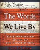 The Words We Live By 1st Edition
