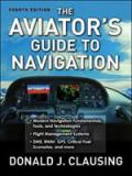 The Aviator's Guide to Navigation 4th Edition