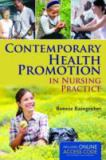 Contemporary Health Promotion in Nursing Practice 1st Edition