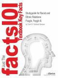 Studyguide for Racial and Ethnic Relations by Feagin, Feagin And 9781428817227