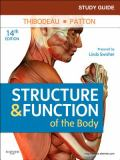 Study Guide for Structure and Function of the Body 9780323077231