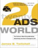 Twenty Ads That Shook the World 9780609807231