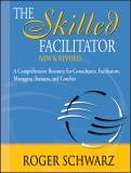 The Skilled Facilitator 2nd Edition