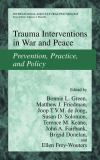 Trauma Interventions in War and Peace 9780306477249