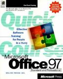 Quick Course in Microsoft Office 97 9781572317260