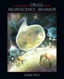 An Introduction to Drugs and the Neuroscience of Behavior 1st Edition