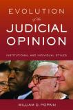 Evolution of the Judicial Opinion 9780814767269
