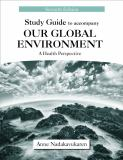 Study Guide to Accompany Our Global Environment 9781577667278